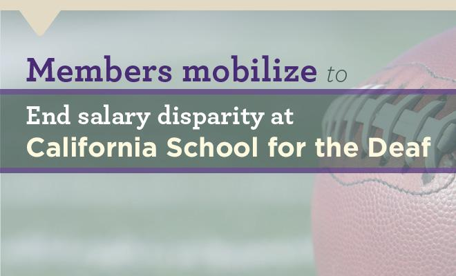 Members mobilize to end salary disparity at California